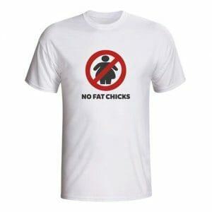 No Fat Chicks, majica