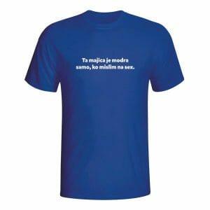 Ta majica je modra samo ko mislim na seks