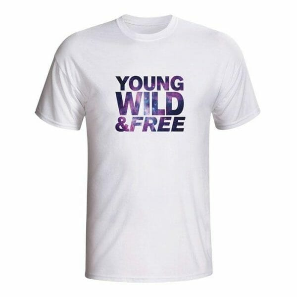 Young, Wild & Free majica