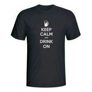 Keep Calm and drink on, majica
