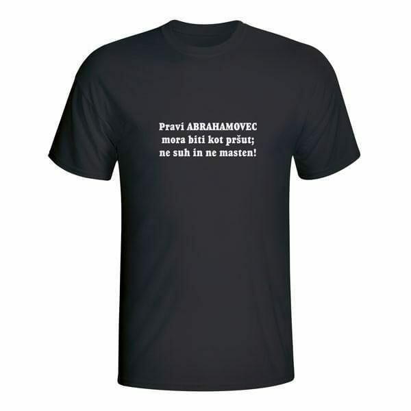 Pravi abrahamovec mora biti kot pršut, majica