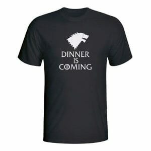 Dinner is coming Game of thrones, majica