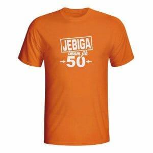 Jebiga imam jih 50, majica