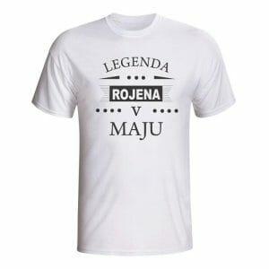 Legenda rojena v maju, majica z lastnim napisom