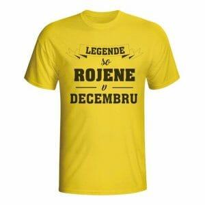 Legende so rojene v decembru, majica