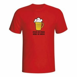 Pivo se peni, jebe se meni, majica