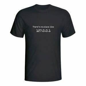 There's no place like 127.0.0.1, majica za računalničarje