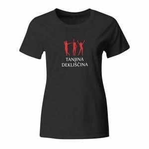 Tanjina dekliščina, majica z lastnim napisom