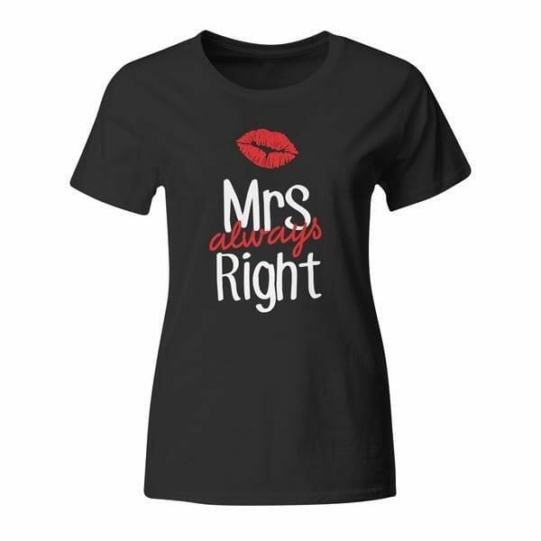 Mrs Always Right, ženska majica