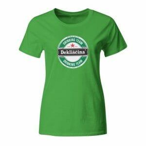 Dekliščina Drinking Team, ženska majica