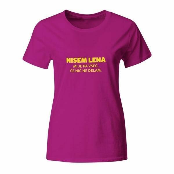 Nisem lena, mi je pa všeč, če nič ne delam, ženska majica