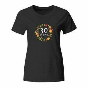 30 in diva, ženska majica z letnico po želji