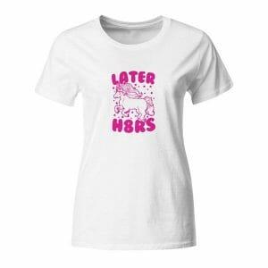 Later H8rs, ženska majica