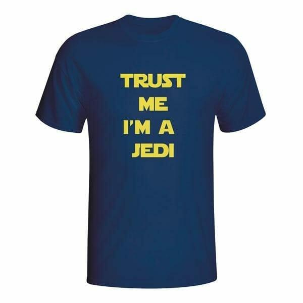 Trust me I'm a Jedi, Star Wars, majica